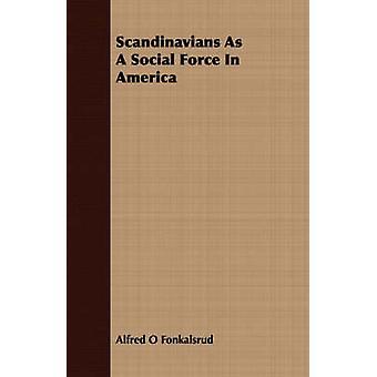 Fonkalsrud ・ アルフレッド ・ O によってアメリカの社会力としてスカンジナビア