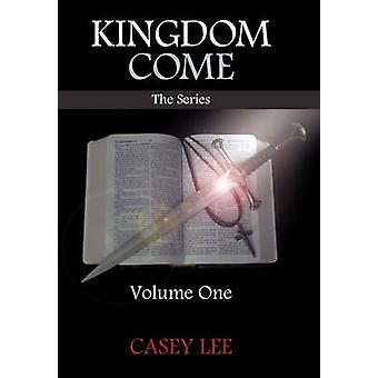 Kingdom Come Volume One by Lee & Casey