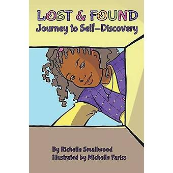 Lost and Found by Smallwood & Richelle
