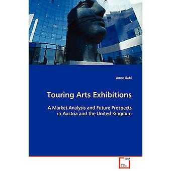 Touring Arts Exhibitions by Gabl & Anne