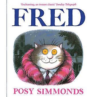 Fred by Posy Simmonds - 9781783440290 Book