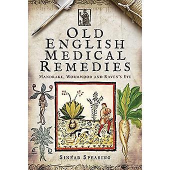 Gamle engelsk medicinske retsmidler - Mandrake - malurt og Raven's Eye af