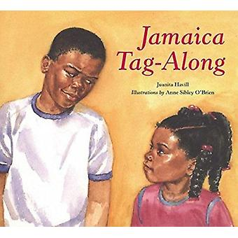 Jamaica Tag-along by Juanita Havill - Anne Sibley O'Brien - 978039554