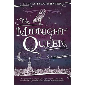 The Midnight Queen by Sylvia Izzo Hunter - 9780425272459 Book