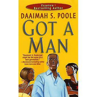 Got a Man by Daaimah S. Poole - 9780758202420 Book