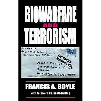 Biowarfare & Terrorism by Francis A. Boyle - 9780932863461 Book