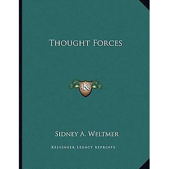 Thought Forces by Sidney A Weltmer - 9781163070253 Book