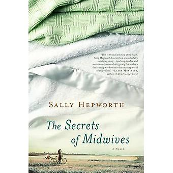 The Secrets of Midwives by Sally Hepworth - 9781250051912 Book