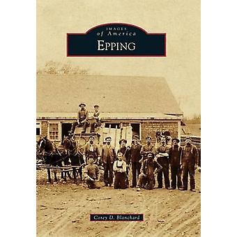 Epping by Corey D Blanchard - 9781467123037 Book