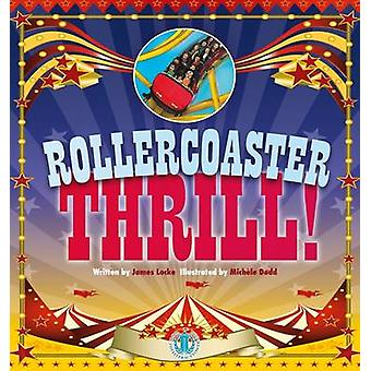Rollercoaster Thrill by James Locke - 9781776500499 Book