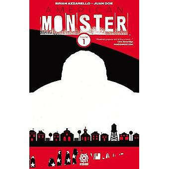 American Monster Volume 1 by Brian Azzarello - 9781935002932 Book