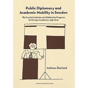 Public Diplomacy and Academic Mobility in Sweden - The Swedish Institu