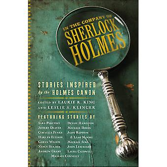 In the Company of Sherlock Holmes - Stories Inspired by the Holmes Can