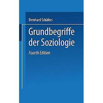 Grundbegriffe Der Soziologie by Gukenbiehl & Hermann L.
