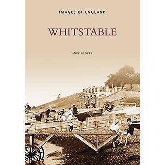 Whitstable by Mick Glover - 9780752411125 Book