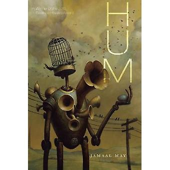 Hum by Jamaal May - 9781938584022 Book