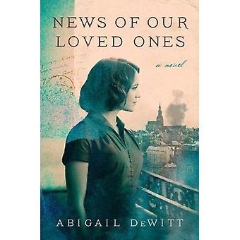 News of Our Loved Ones by Abigail DeWitt