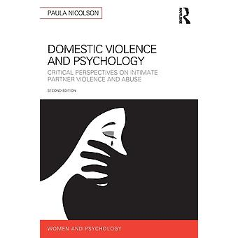 Domestic Violence and Psychology by Paula Nicolson