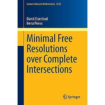 Minimal Free Resolutions over Complete Intersections by Eisenbud & David