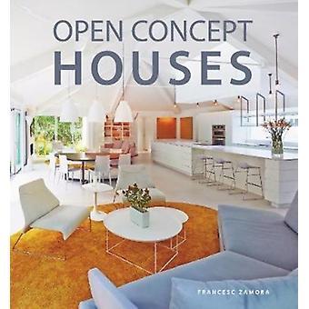 Casas conceito abertas por Francesc Zamora