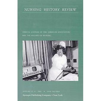 Nursing History Review Volume 12 2004 Publication officielle de l'American Association for the History of Nursing par DAntonio et Patricia OBrien
