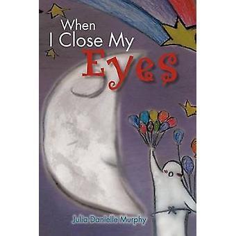 Når jeg lukker øynene av Murphy & Julia Danielle