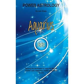 Power Astrology  Aquarius by Sharp & L
