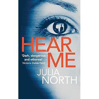 Hear Me by North & Julia