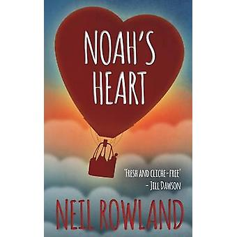 Noahs Heart by Rowland & Neil