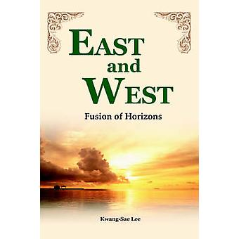East and West Fusion of Horizons by Lee & KwangSae