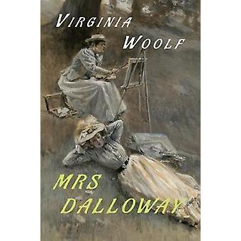 Mrs. Dalloway par Woolf et Virginia