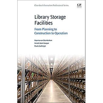 Library Storage Facilities - From Planning to Construction to Operatio