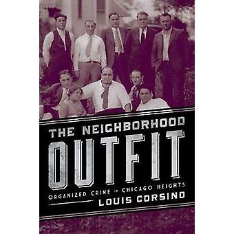 La tenue de quartier - le Crime organisé à Chicago Heights par Louis