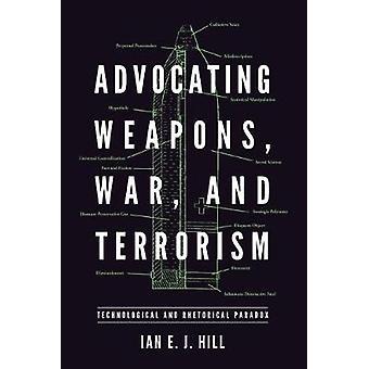 Fremme våpen - Krig - og terrorisme - Teknologisk og Retorisk