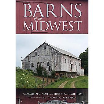 Scheunen des Mittleren Westens von Allen G. Noble - 9780821423424 Buch