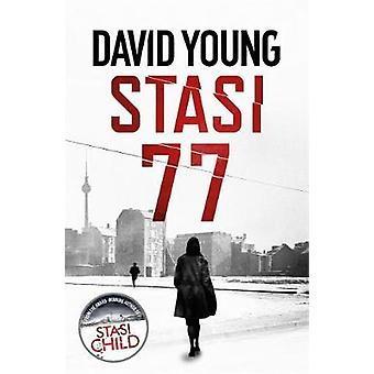 Stasi 77 - The breathless Cold War thriller by the author of Stasi Chi