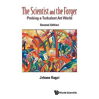 Scientist And The Forger - The - Probing A Turbulent Art World by Jeha