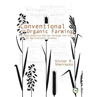 Conventional and Organic Farming - A Comprehensive Review through the
