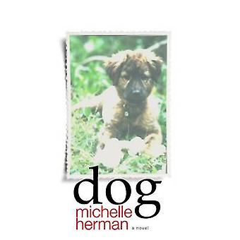 Dog by Michelle Herman - 9781937402884 Book