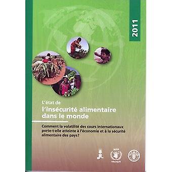 L'Etat de L'Insecurite Alimentaire dans le Monde 2011 - Comment la Vol