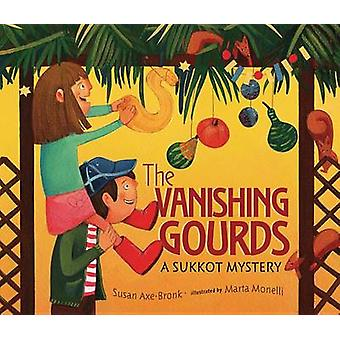 The Vanishing Gourds - A Sukkot Mystery by Susan Axe-Bronk - 978076137