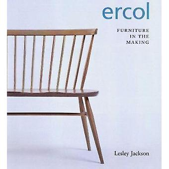 ERCOL - Furniture in the Making by Lesley Jackson - 9780957209534 Book