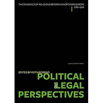 Political and Legal Perspectives - The Dynamics of Religious Reform in