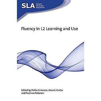 Fluency in L2 Learning and Use by Pekka Lintunen - 9781788926294 Book