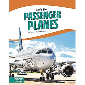 Let's Fly - Passenger Planes by  -Wendy -Hinote Lanier - 9781641853989