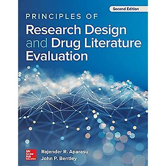 Principles of Research Design and Drug Literature Evaluation - Second