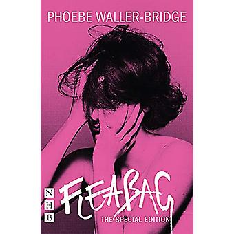 Fleabag - The Special Edition (The Original Play) by Phoebe Waller-Bri
