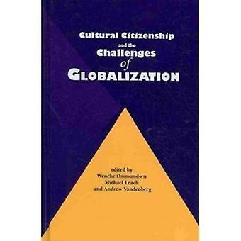 Cultural Citizenship and the Challenges of Globalization by Wenche Om