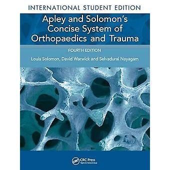 Apley y Solomon's Concise System of Orthopaedics and Trauma de Loui