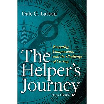 The Helper's Journey - Empathy - Compassion and the Challenge of Carin